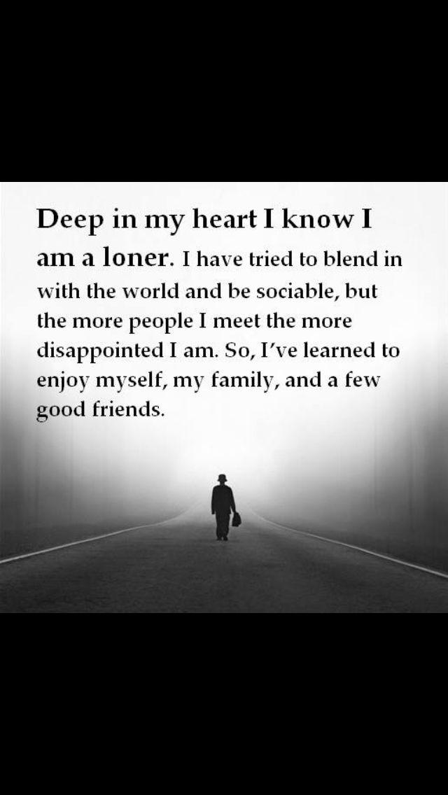 I M A Popular Loner Loner Quotes Life Quotes Friendship Quotes