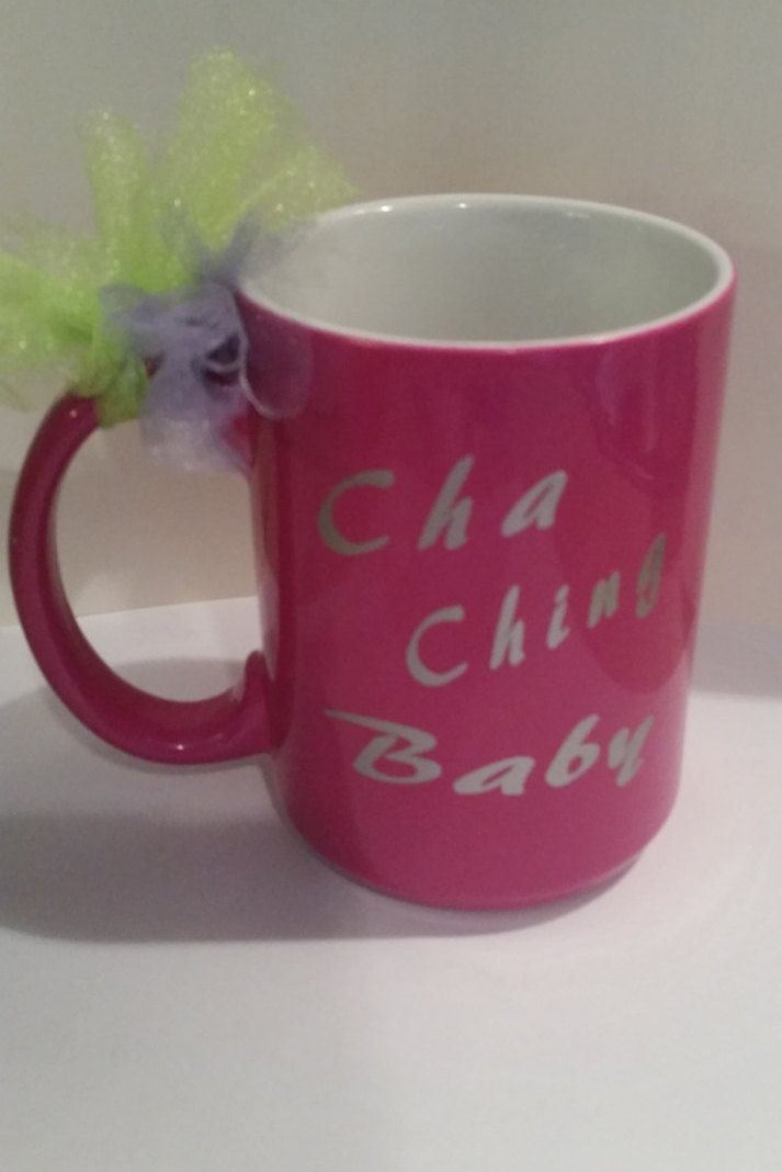 Cha Ching Baby Pink Coffee Mug For Crafters In S Hot