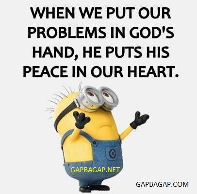 Funny Minion Joke About God Vs Problems Humor Minions