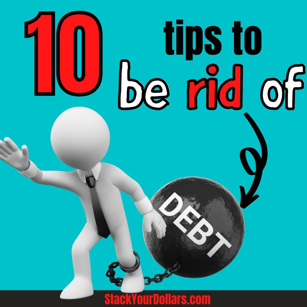 Here are the best tips to pay off debt! When it comes to getting rid of debt fast, following these debt payoff tips will help you turn your family's finances around. Debt free living is possible for you, and if you follow this advice, you can become debt free faster than you'd ever imagine! If you really want to take control of your finances, follow these debt payoff tips & advice right away! #debt #financialfreedom #stackyourdollars #personalfinance