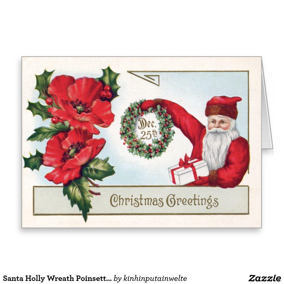 Santa Holly Wreath Poinsettia Present Dec 25th Greeting Card