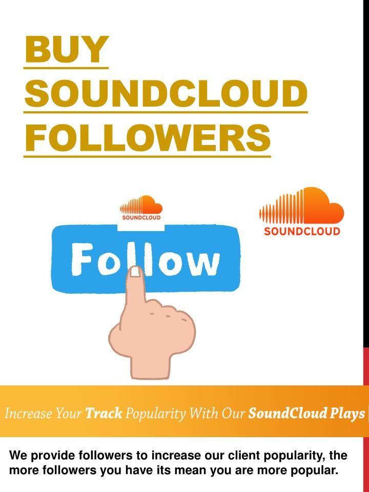 Buy soundcloud likes soundcloud stuff to buy real
