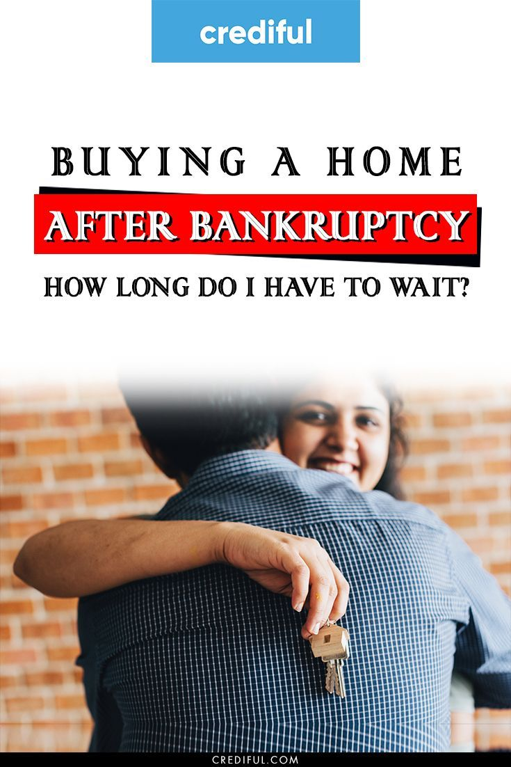Buying a home after bankruptcy how long do i have to