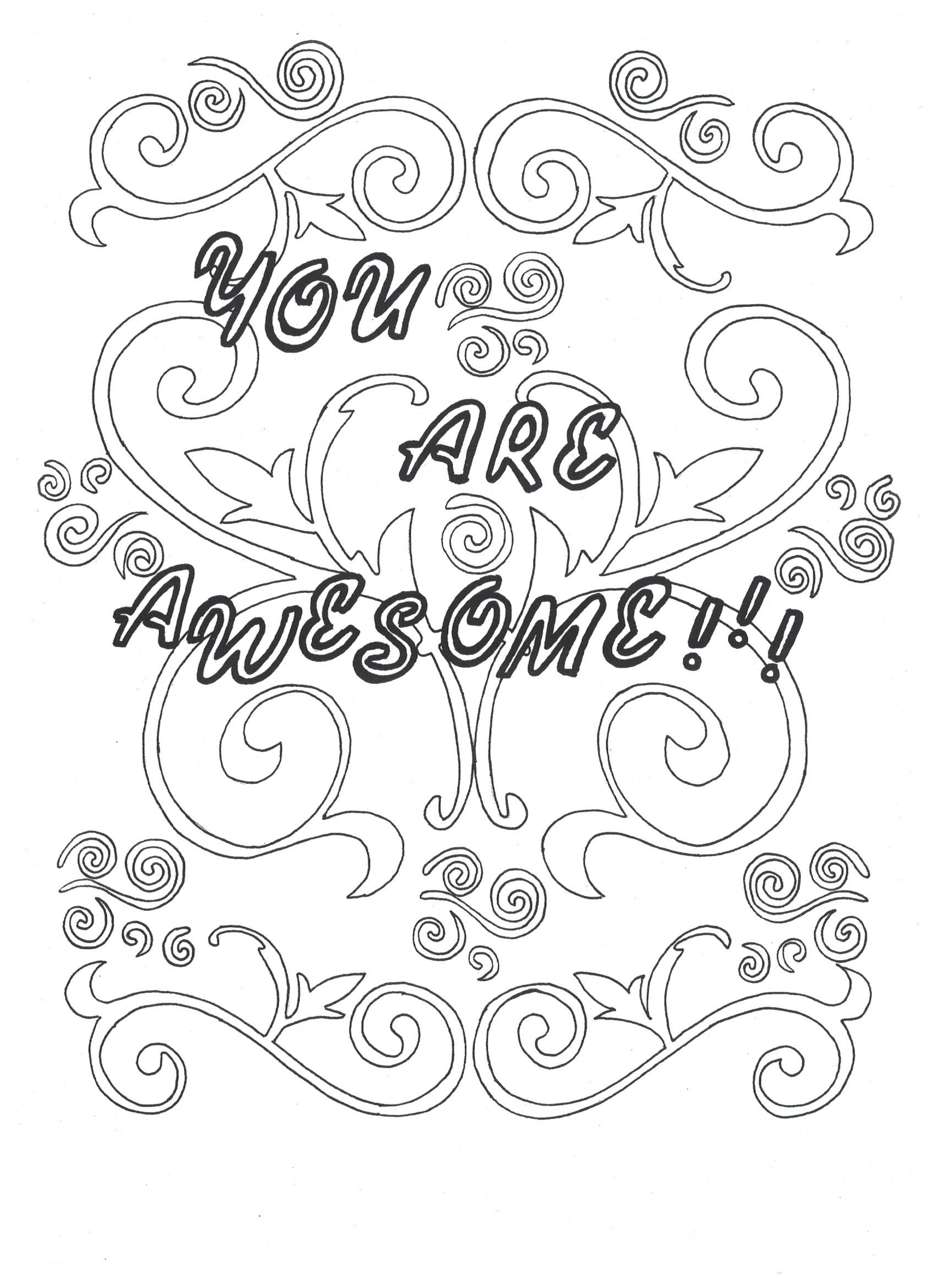 You Are Awesome Coloring Page Click On Link To Download From Etsy Https Www Etsy Com Listing 4007996 Love Coloring Pages Coloring Pages Words Coloring Book
