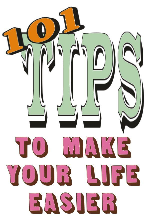 Tips Tips And More Tips Life Hacks Helpful Hints Tips