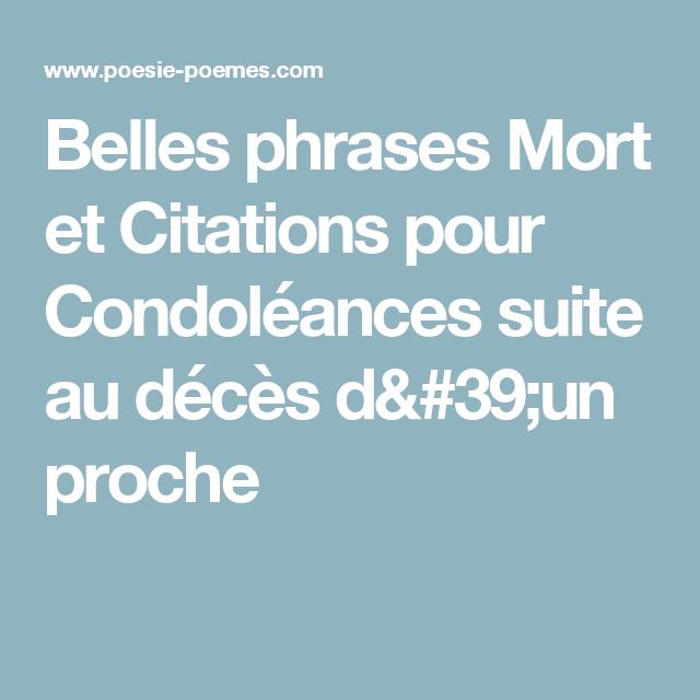 Belles Phrases Mort Et Citations Pour Condoléances Suite Au