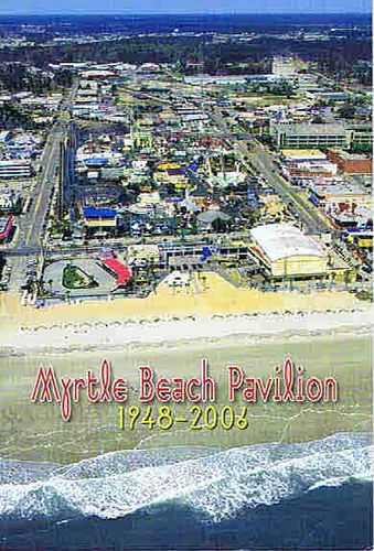 The Myrtle Beach Pavilion Many Great Childhood Memories Made Here