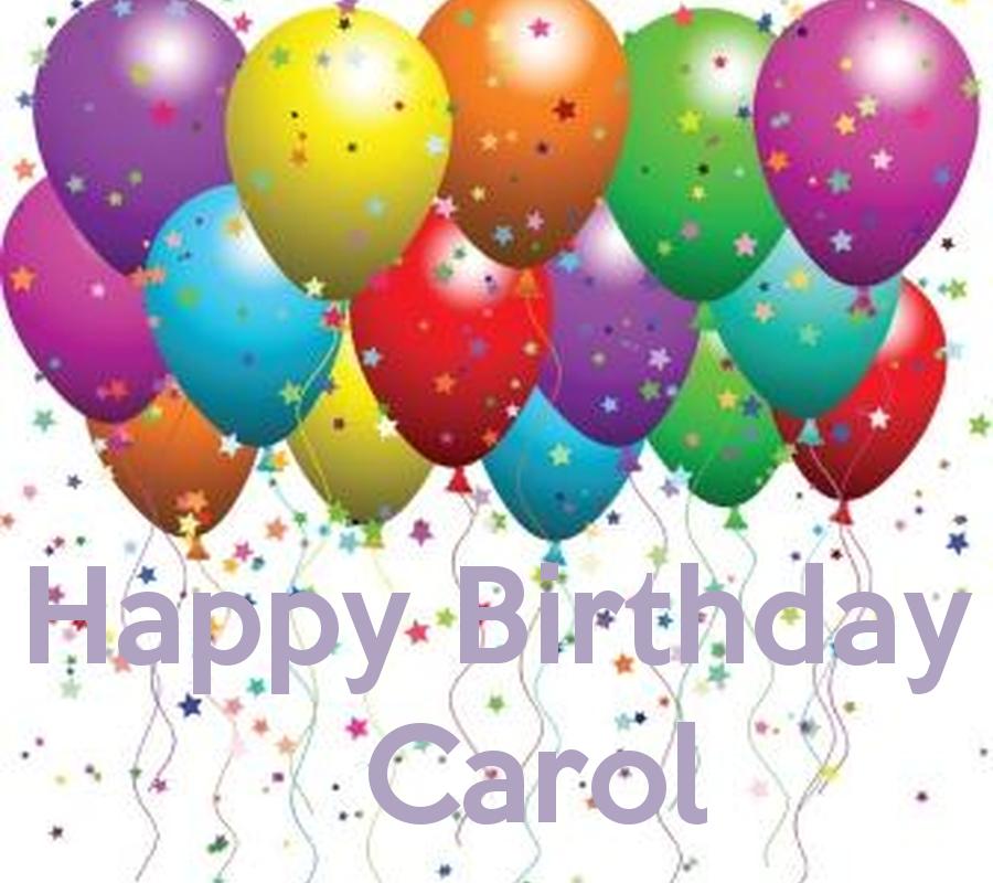 happy birthday carol happy birthday carol poster socorro keep calm o matic birthdays. Black Bedroom Furniture Sets. Home Design Ideas