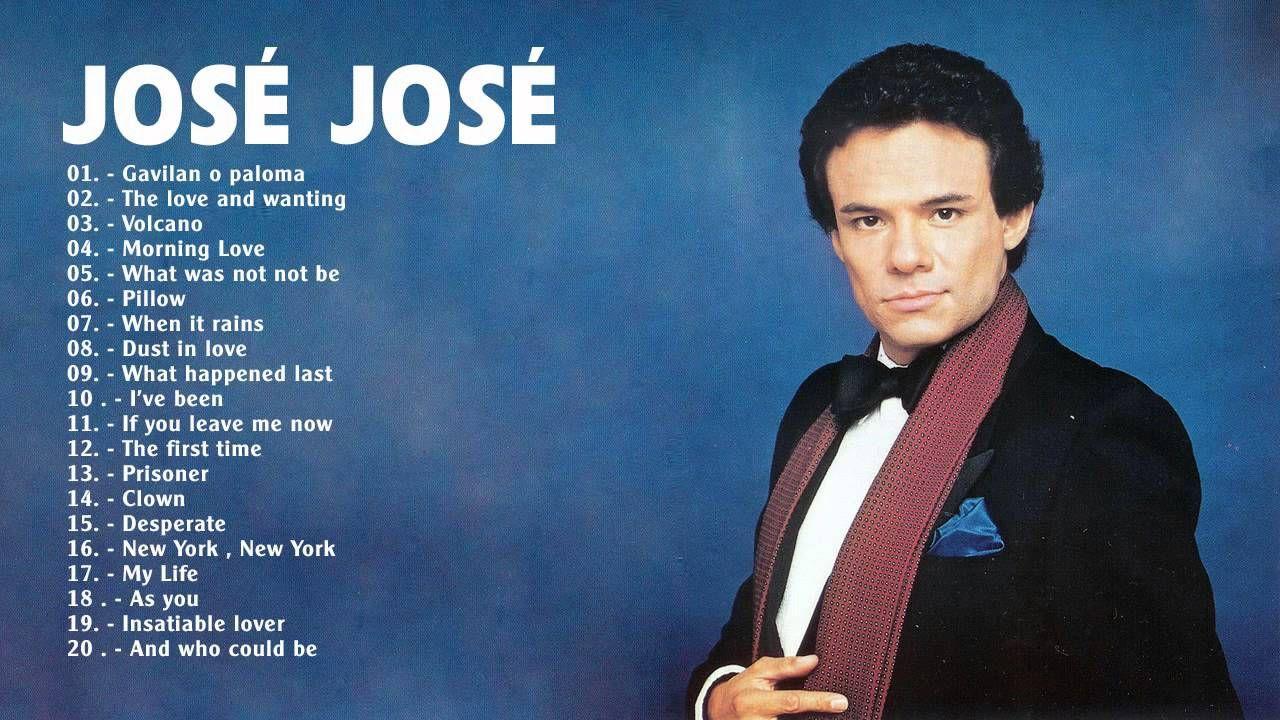 José José sus Mejores Exitos Lo mejor de José José 24