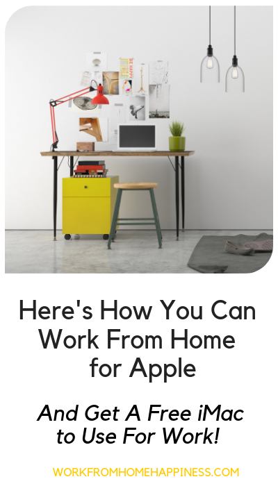How To Work From Home For Apple And Get A Free Imac Work From