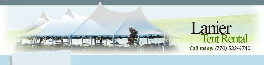 Lanier Tent Rental Tent Rentals Corporate Events