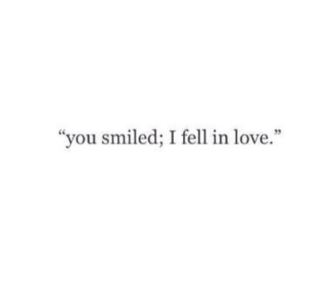 You smiled
