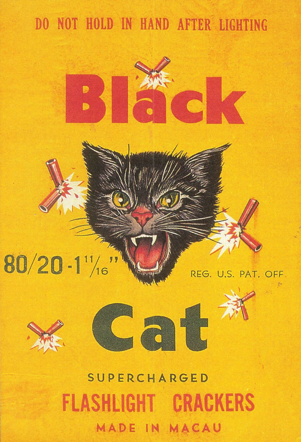 Black Cat Firecrackers What a thrill! ( Black cat
