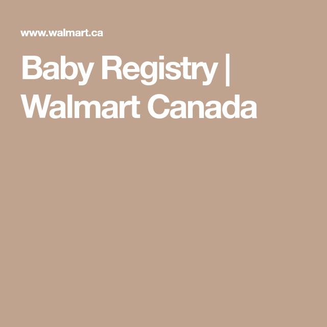 Baby Registry Walmart Canada Online Shopping Canada Walmart Baby Registry