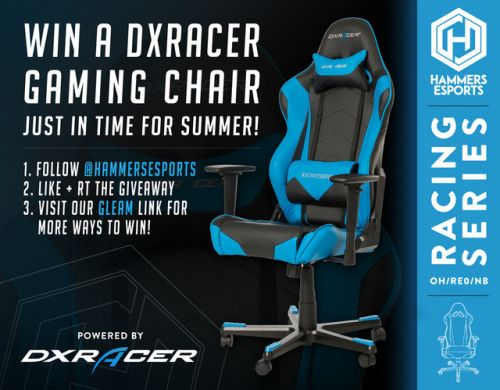 Hammers Esports Dxracer Chair Giveaway 05 19 2017 Us Via