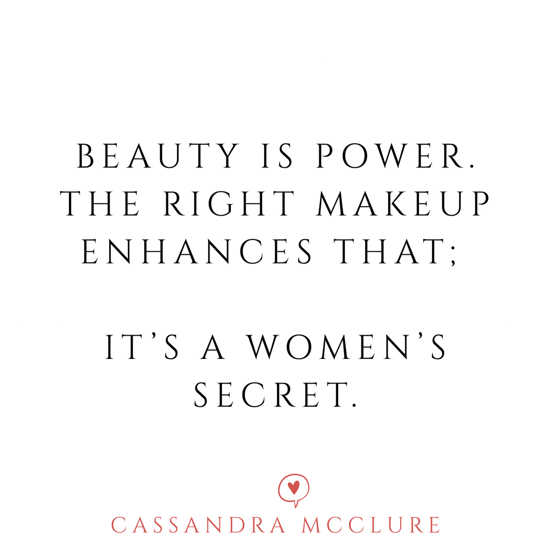 Clean Beauty Tips And Quotes By Cassandra Mcclure Luxury Makeup Artist Industry Educato Beauty Quotes Makeup Makeup Artist Quotes Beauty Quotes Inspirational