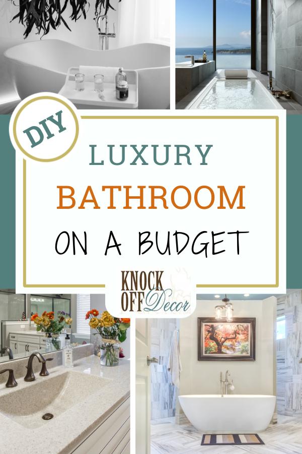 Adding Luxury To Your Bathroom On A Budget Knockoffdecor Com In 2020 Modern Luxury Bathroom Industrial Style Bathroom Luxury Bathroom