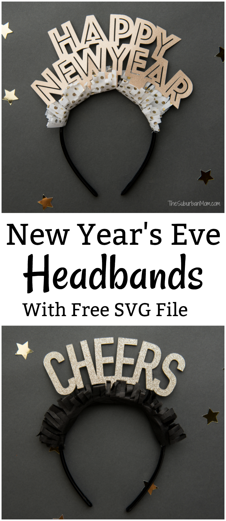 Diy New Year S Eve Headbands With Free Svg File Free Svg New Years Eve Svg Free Files