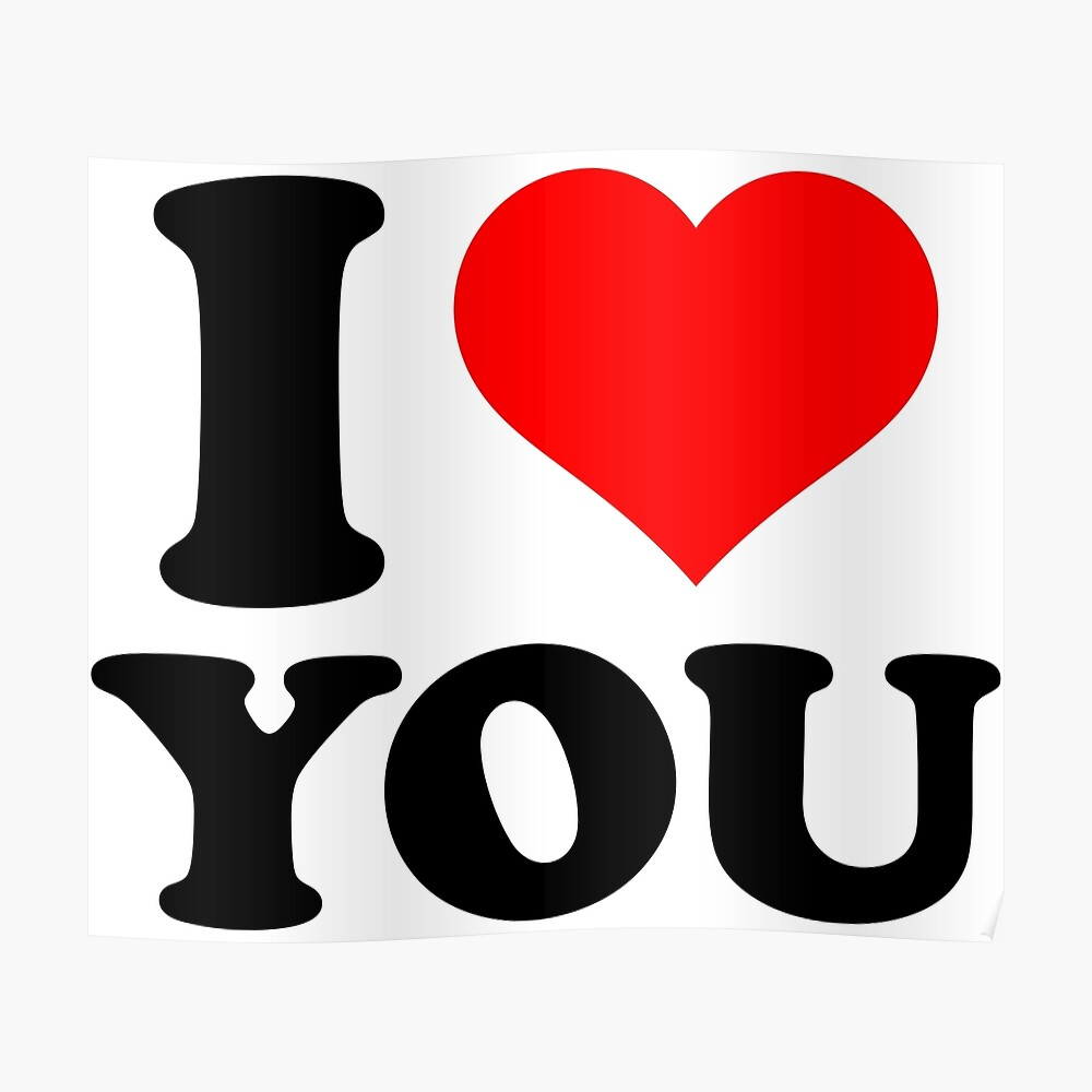 I Love You By Theartism Redbubble Love You My Love I Love You