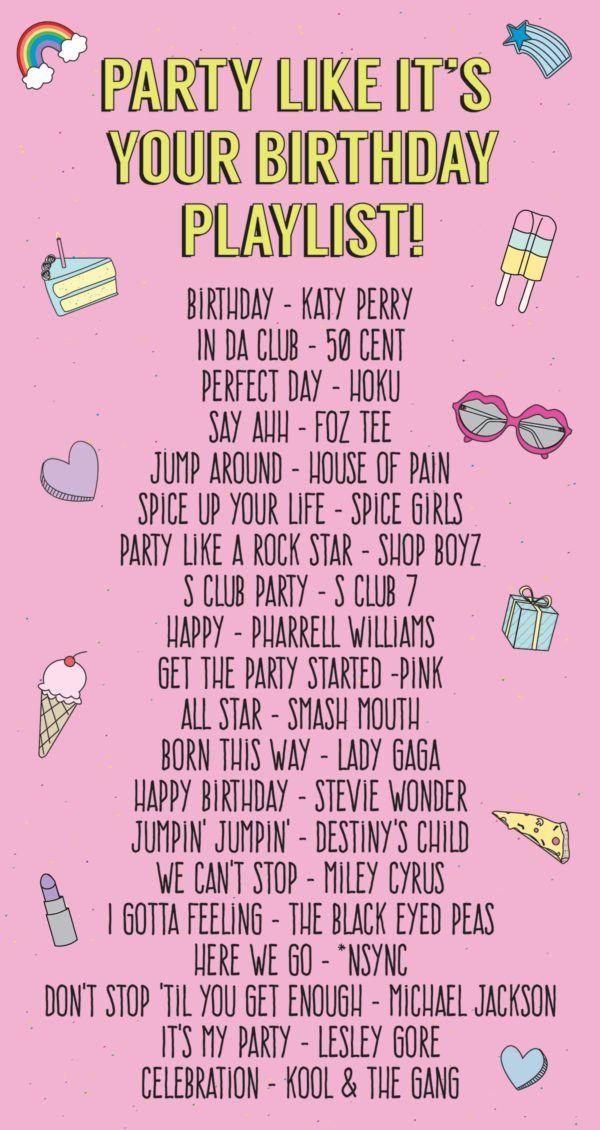 Party Like Its Your Birthday Playlist Birthdays 17 birthday