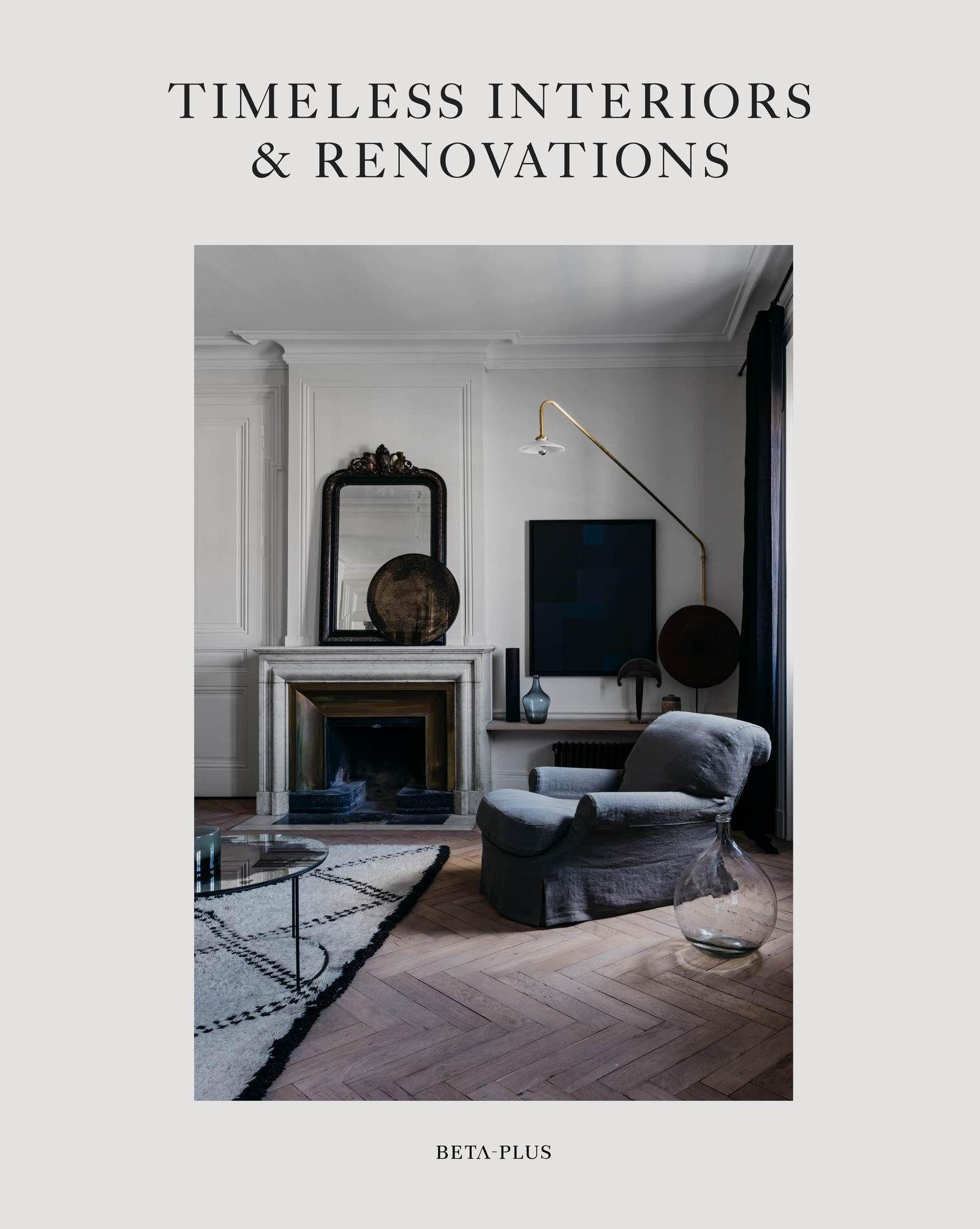 Timeless Interiors & Renovations in 2020 Interior, Paris