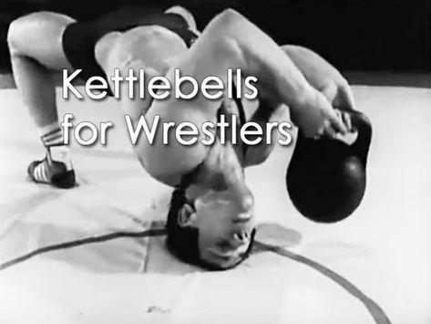 Kettlebells for Wrestlers (Soviet Sport Secrets ...