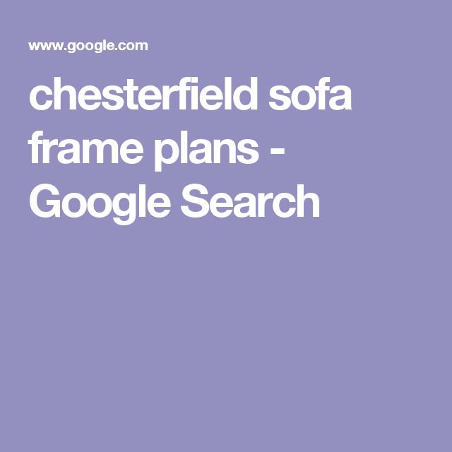 chesterfield sofa frame plans - Google Search   Drape ...