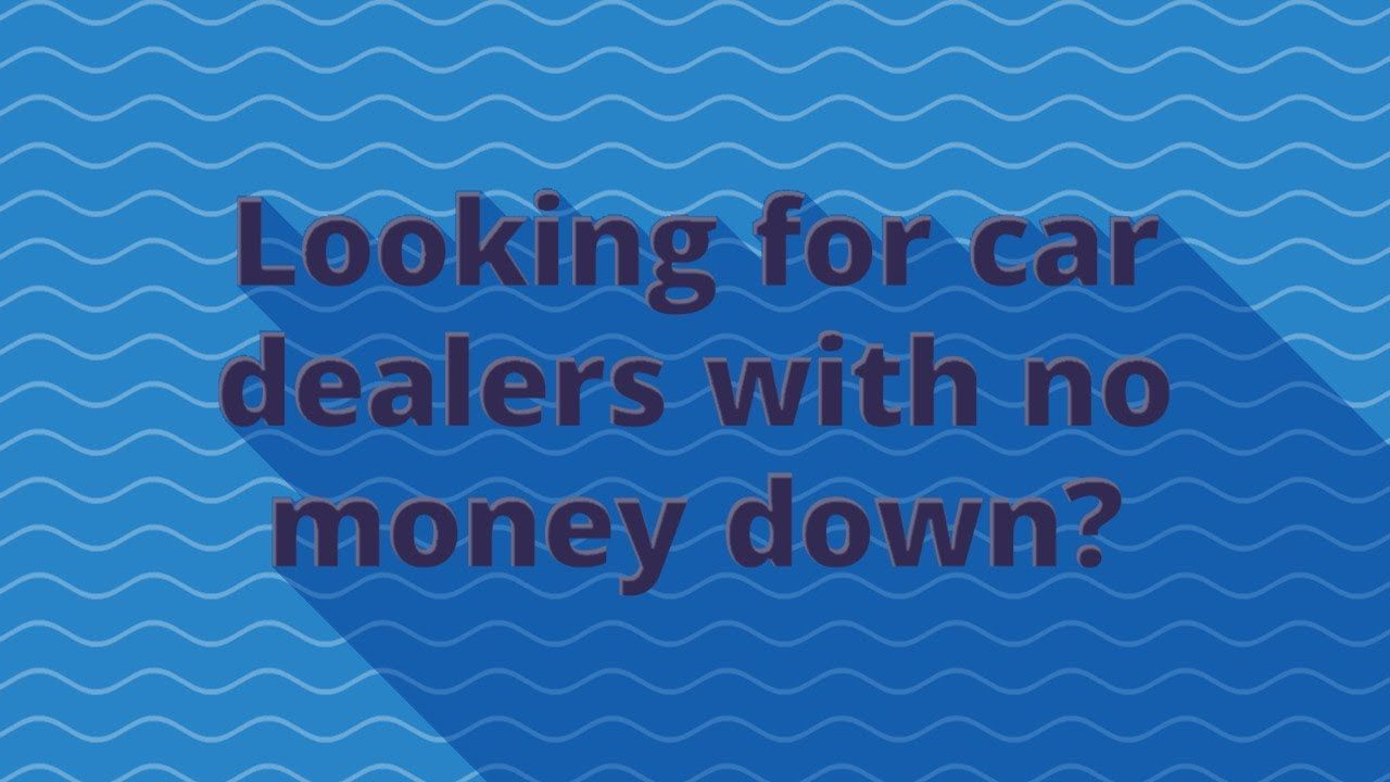 No Money Down Car Dealers >> Car Dealers With No Money Down In Lebanon Pa Zero Down Car