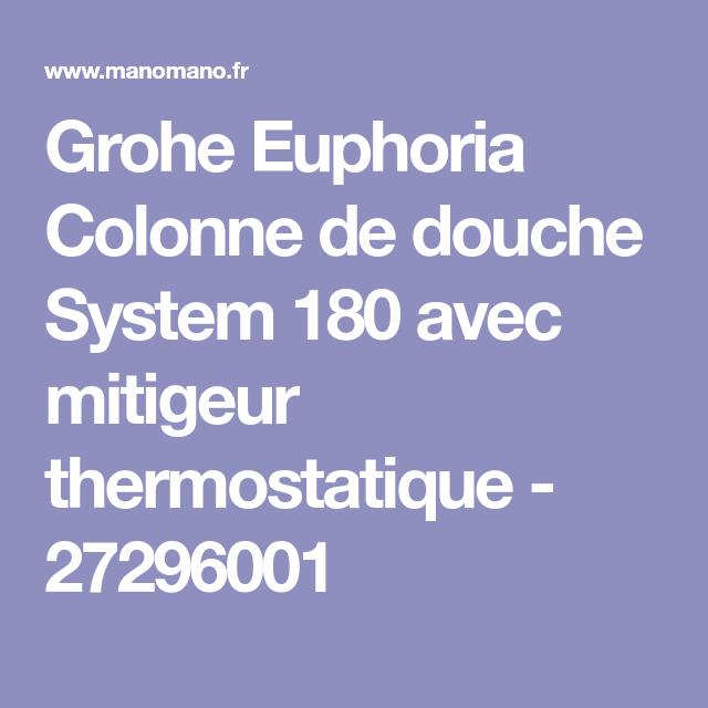 grohe colonne de douche euphoria system 180 27296001