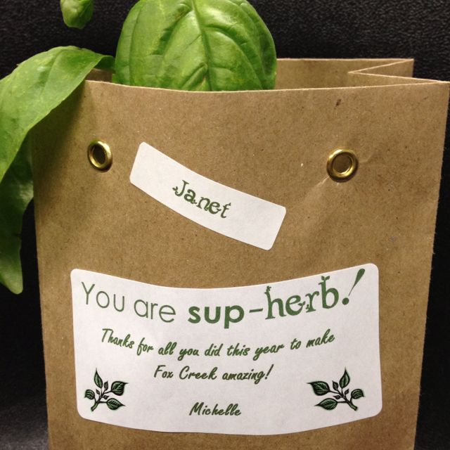 """Volunteer thank you gift. """"You Are Sup-HERB"""" 