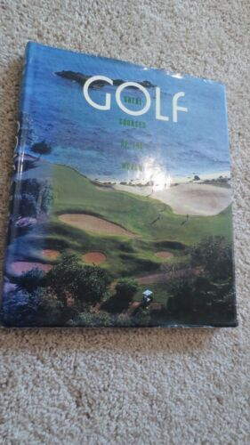 Golf Great Courses Of The World By Jean Francois Lefevre And Andre Jean Lafaur 9780896600164 Ebay Golf World Ebay