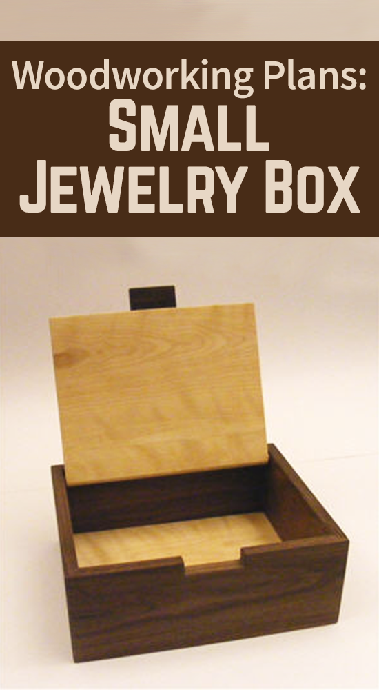 Jewelry Box Hinge : jewelry, hinge, Jewelry, Plans, Small, Precious, Woodworking, Projects,, Projects, Kids,