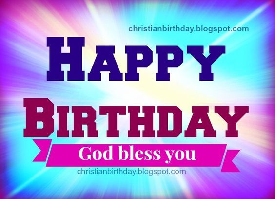Happy Birthday Religious Happy Birthday God Has Blessed You Free