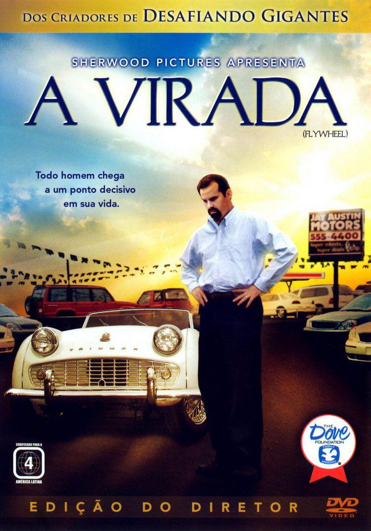 A Virada Com Imagens Filmes Evangelicos Filmes Cristaos