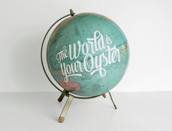 The World Is Your Oyster Painted 12 In Globe Travel Theme Nursery Mid Century Office Decor Graduation Quote