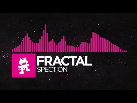 ▶ Fractal - Spection [Monstercat EP Release] - YouTube
