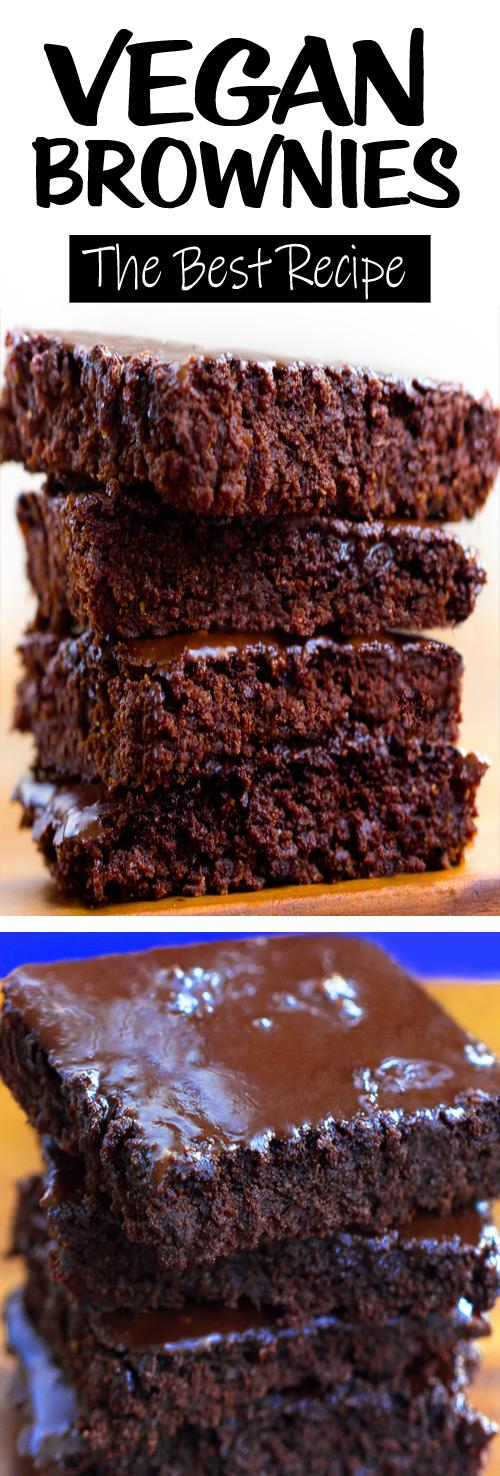 The Best Vegan Brownie Recipe Vegan Brownies Recipe Brownie Recipes Brownies Recipe Homemade