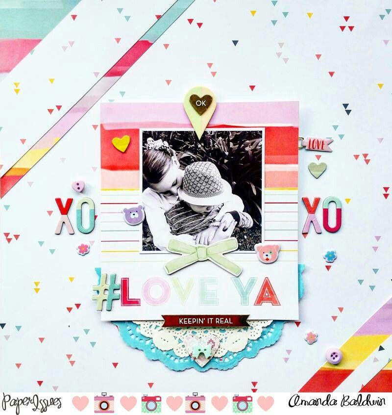 paper issues take 5 tuesday love ya layout by amanda baldwin