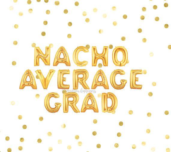 Nacho durchschnittliche Abschlussballons, Abschlussballons, Abschlussfeier-Dekor, Ballongirlande, Goldballons, Ballon-Banner, Brief-Ballon