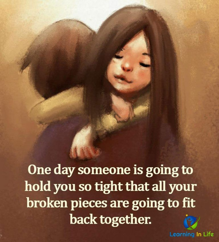 Hold you so tight learning in life meant to be quotes