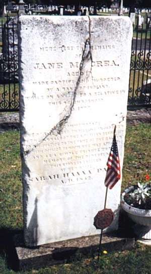 "Jane McCrea - Killed by Indians allied with British Gen. Burgoyne in his campaign leading to the Battles of Saratoga during the American Revolution. ""Remember Jane McCrea!"" became a rally cry for the colonial American army."