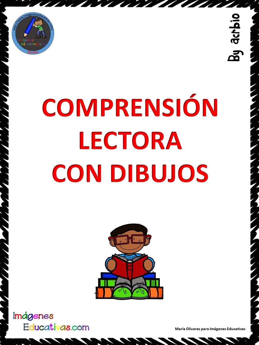 Comprension Lectora A Traves De Dibujos Comprension Lectora Lectura De Comprension Comprension