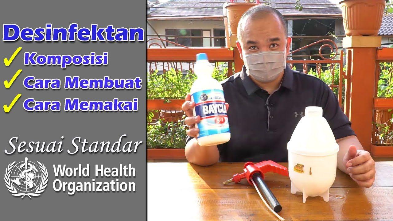 Cara Membuat Dan Menggunakan Desinfektan Yang Benar Versi Who Youtube Komposisi Kimia Tutup Botol