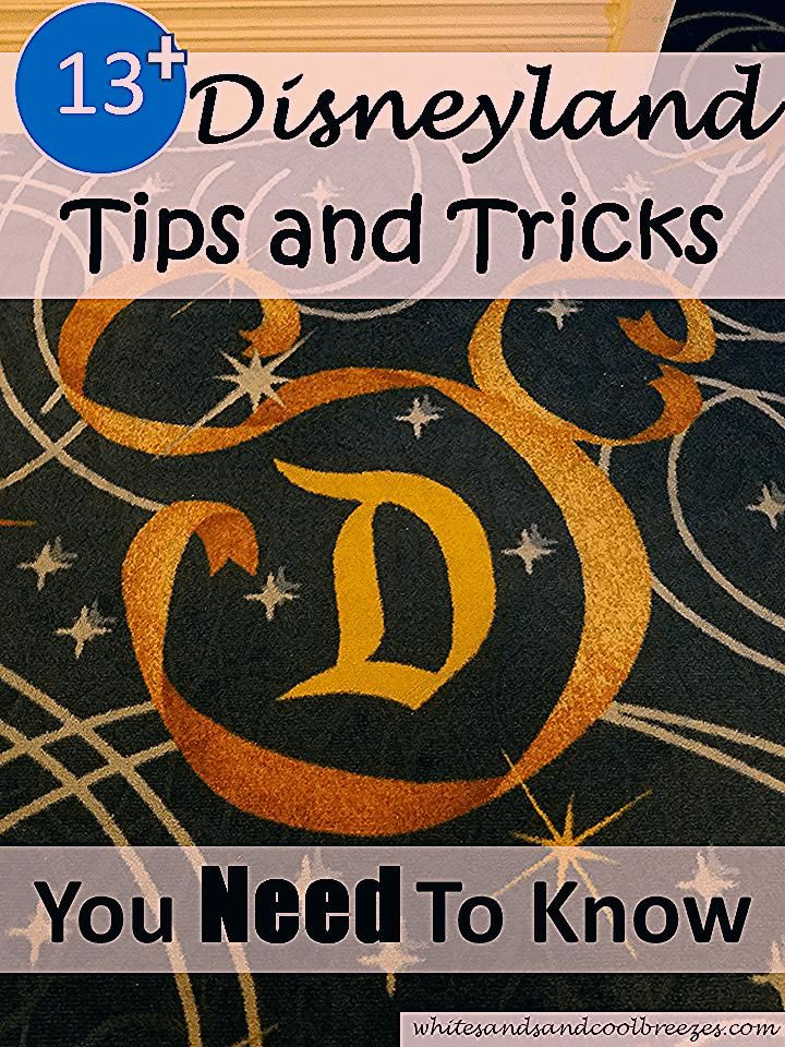 Photo of 13 Disneyland Tips and Tricks You Need To Know ~ White Sands and Cool Breezes