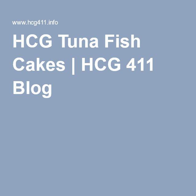 HCG Tuna Fish Cakes | HCG 411 Blog