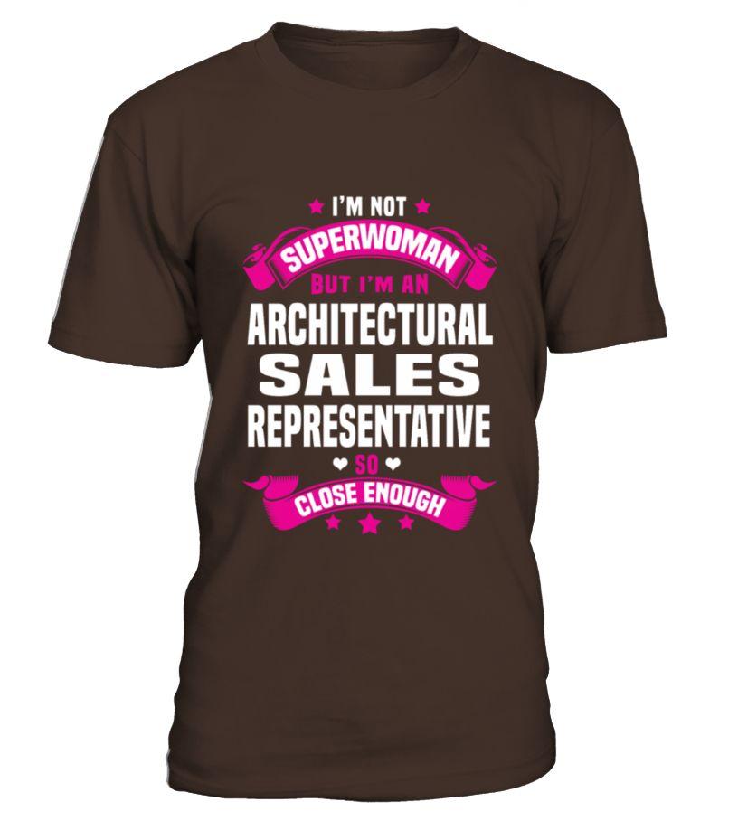 Architectural Sales Representative T Shirts | architecture ...