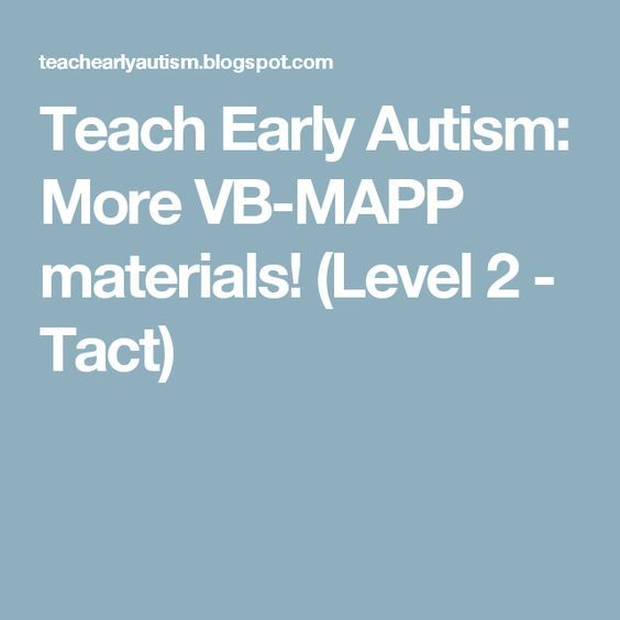 Teach Early Autism: More VB-MAPP materials! (Level 2 - Tact ...