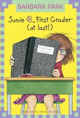 Junie B Jones First Grader at Last! by Barbara Park 11 Copies