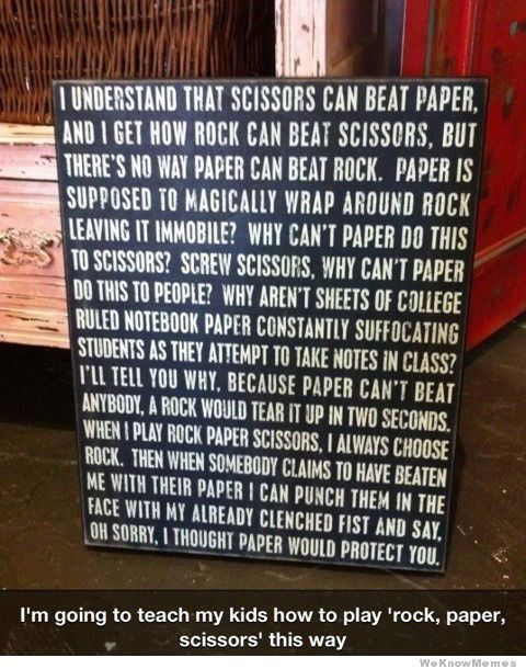 There's No Way Paper Can Beat Rock : Meme Collection