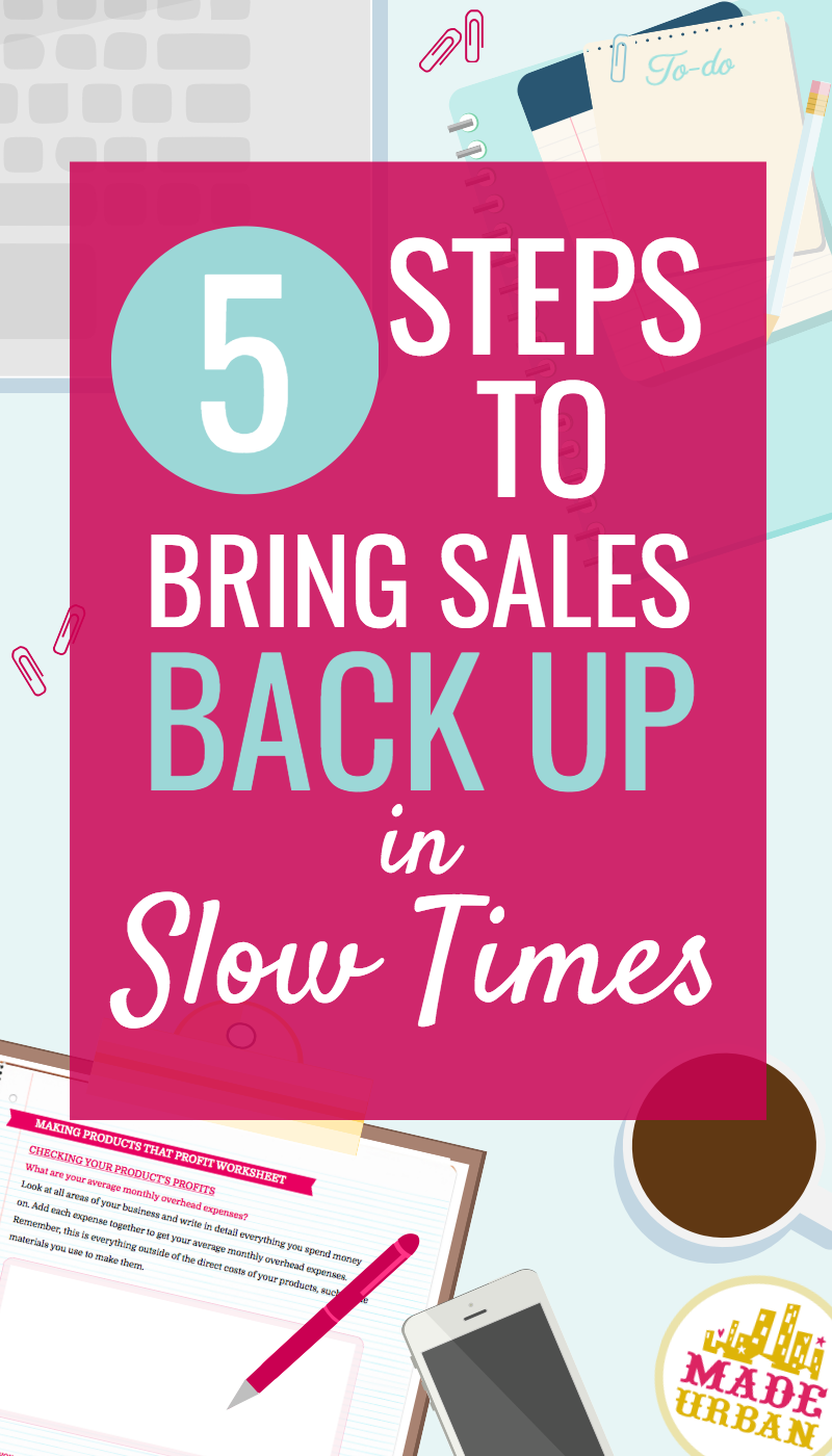 How to Make Handmade Sales in a Slow Economy | Getting Ready